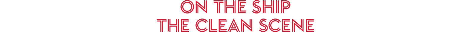 On the ship - the clean scene text